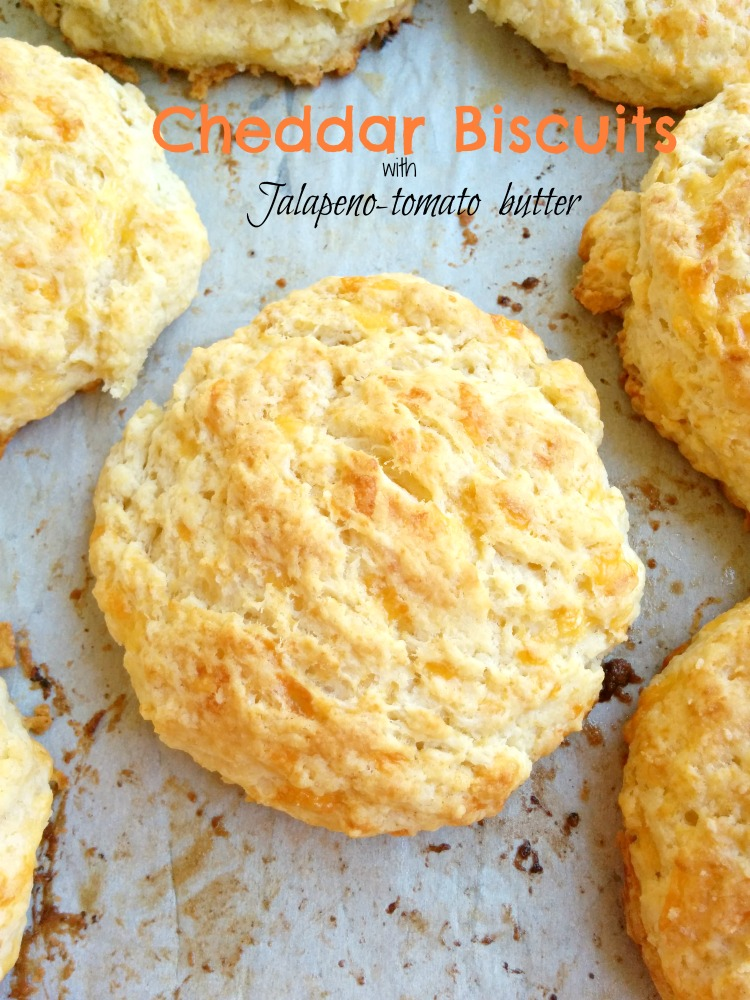 Cheddar Biscuits with Jalapeno Tomato Butter