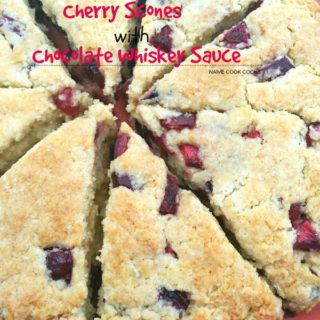 Cherry Scones with Chocolate Whiskey Sauce.