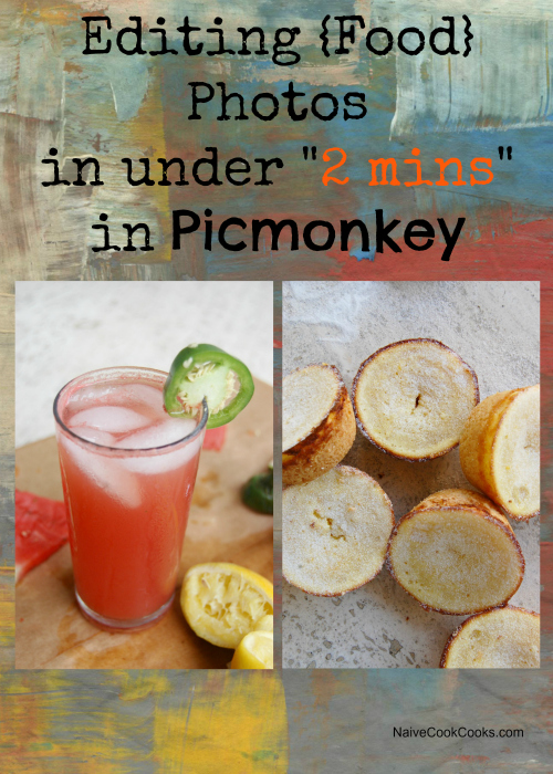 Editing Food Photos In Under 2 Mins using PICMONKEY
