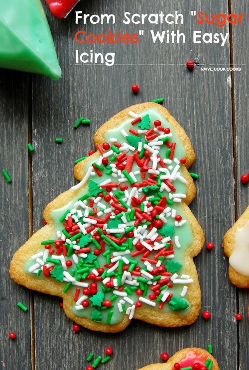 From Scratch Sugar Cookies With Easy Icing.