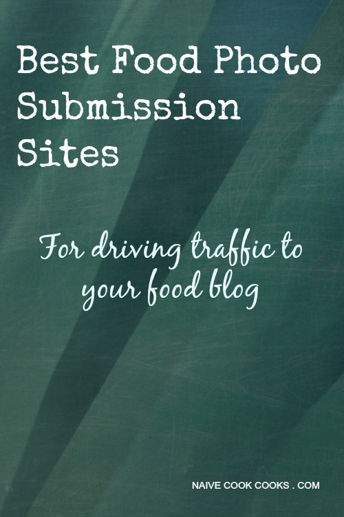 best food photo submission sites to drive traffic to your food blog