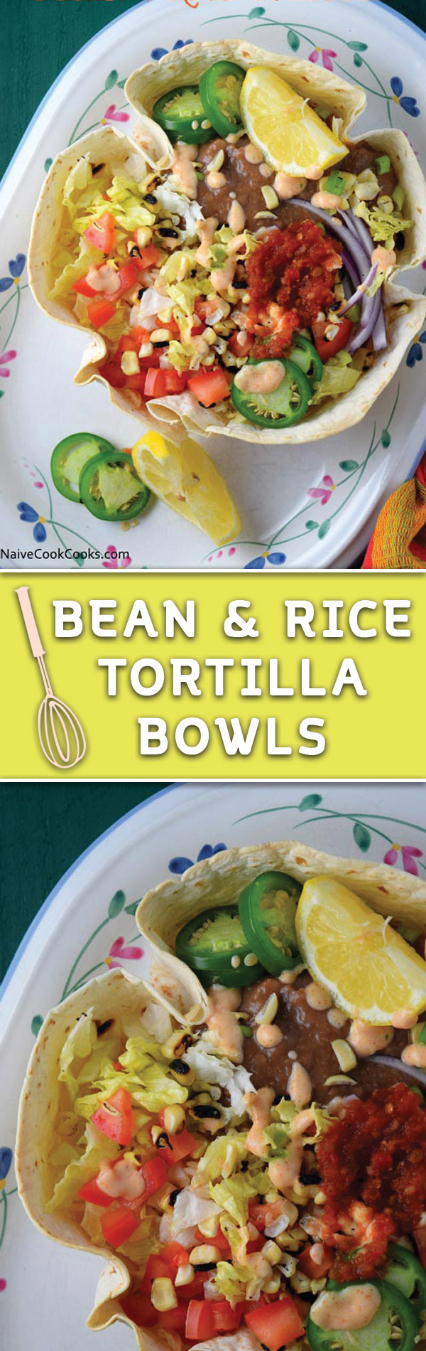 These Tortilla Bowls are filled with fresh homemade refried beans, taco seasoned rice, chipotle salsa, spicy ranch & fresh veggies! Perfect healthy and delicious meal ready in under an hour!