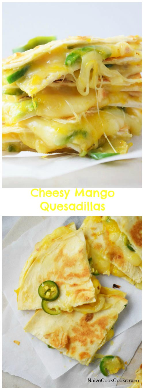 Cheesy Mango Quesadillas for Pinterest