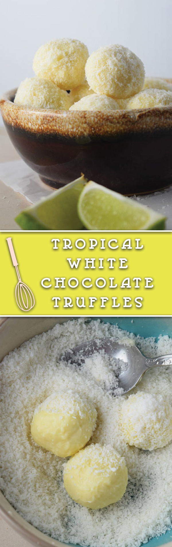 Tropical White Chocolate Truffles :- Delicious white chocolate truffles coated with coconut. They are a perfect treat!