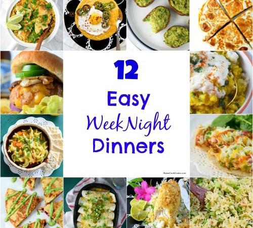 12 Easy Weeknight Dinners