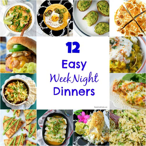 12 Easy Weeknight Dinners