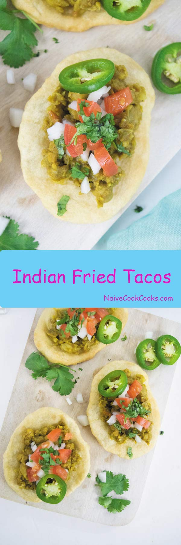 Indian Fried Tacos 1
