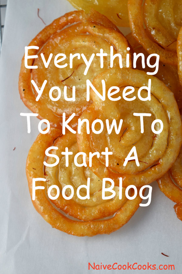 Everything you need to know to start a food blog