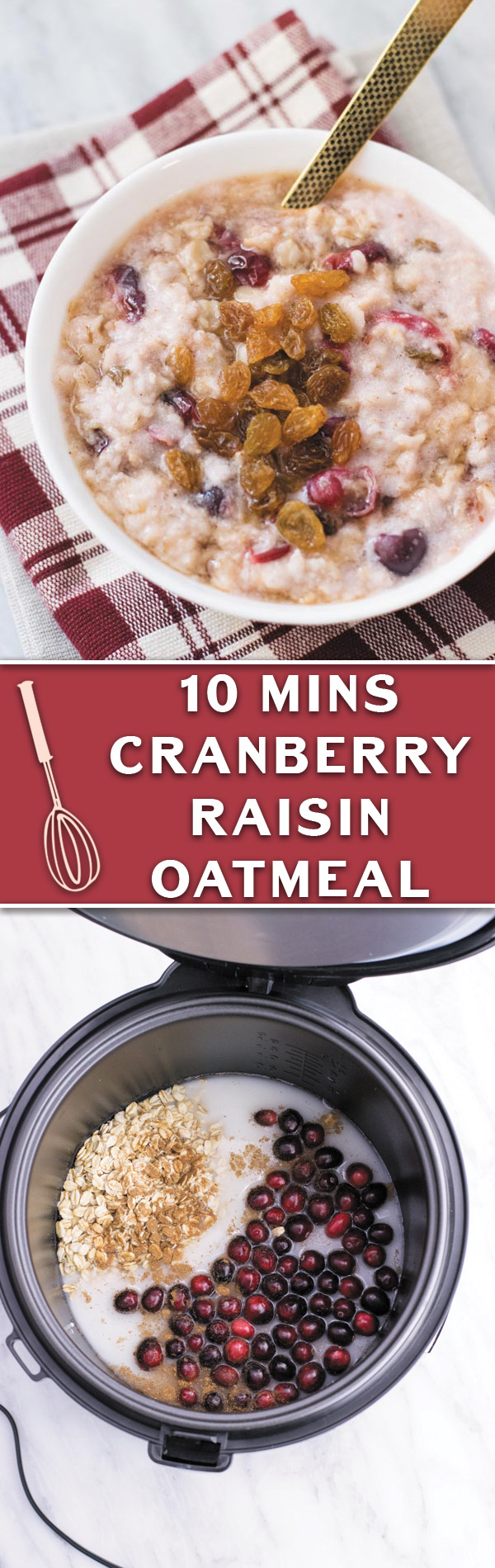 Cranberry Raisin Oatmeal - Just 10 mins, throw everything in pot or rice cooker and you got yourself a hot piping bowl of fall goodness! Cranberries, raisins and then topped with maple syrup!