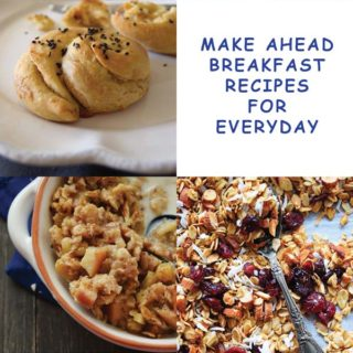 Make Ahead Breakfast Recipes For Everyday