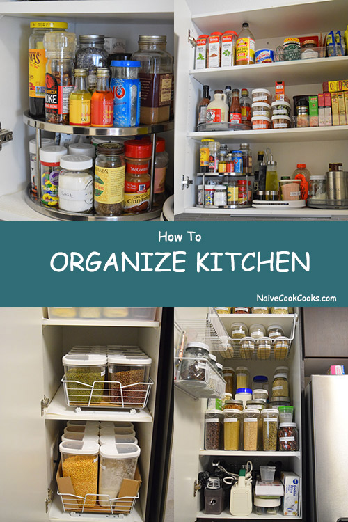 how to organize your kitchen cabinets how to organize kitchen naive cook cooks 17168