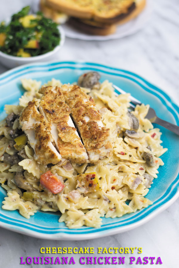Cheesecake Factory S Louisiana Chicken Pasta Naive Cook Cooks
