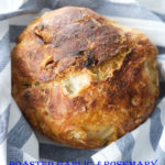 roasted garlic and rosemary no knead breadTITLE